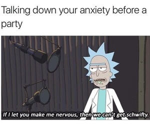 anxiety, funny, and rick and morty image