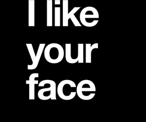 face, text, and quotes image