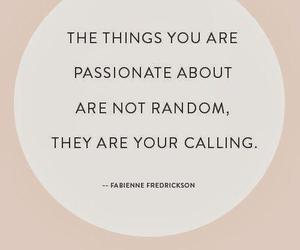 quotes, passion, and calling image