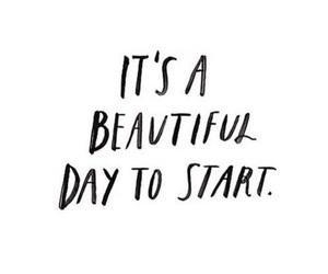 beautiful, beautiful day, and start image