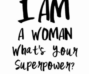 woman, superpower, and quotes image