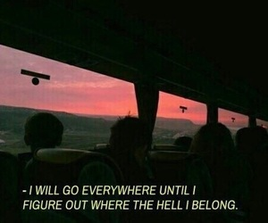quotes, grunge, and travel image