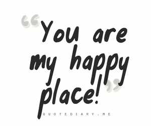 ! ! ! ! ! ! and you are my happy place image