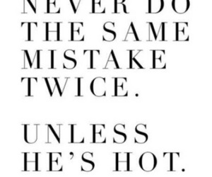 mistakes, quotes, and Hot image