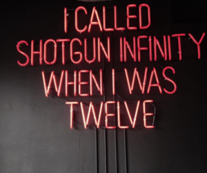 quotes, neon, and shotgun image