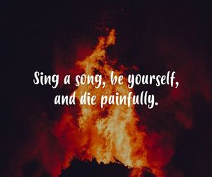 be yourself, song, and fire image