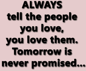 love quotes, tomorrow, and quotes image