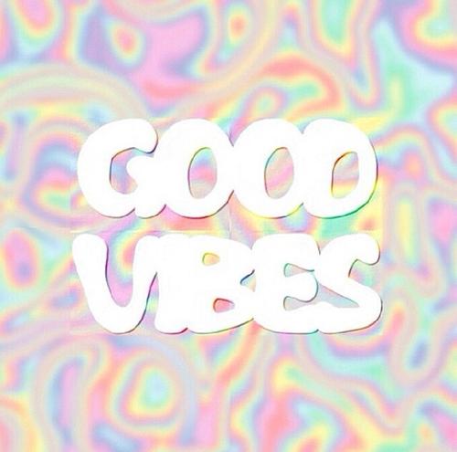 good vibes, good, and cool image