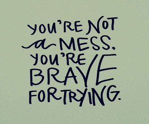 brave, words, and quotes image