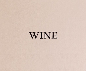 wine, quotes, and aesthetic image