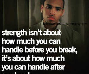 strength, chris brown, and quotes image