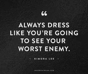 quotes, fashion, and enemy image