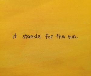 yellow, quotes, and sun image