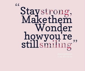 quotes, smile, and strong image