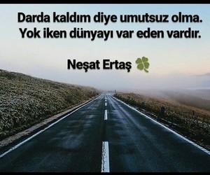 alıntı, türkçe sözler, and neşet ertaş image