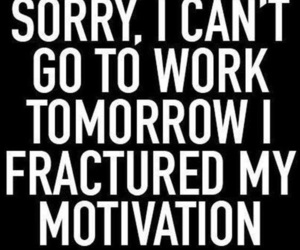 motivation, work, and funny image