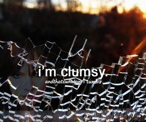 clumsy, girl, and quotes image