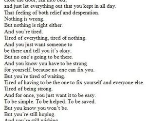 hurt, tired, and waiting image