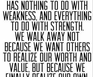 quotes, weakness, and strenght image