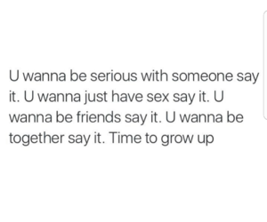 grow up, quotes, and relationships image