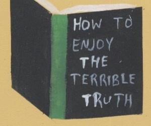 book, truth, and sad image