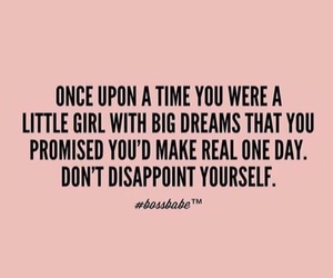 Dream, girl, and quotes image