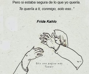 frases, frida kahlo, and inspiracion image