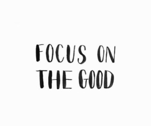 quotes, good, and focus image