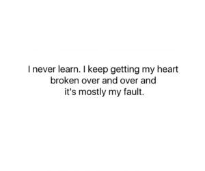 broken, emotional, and fault image