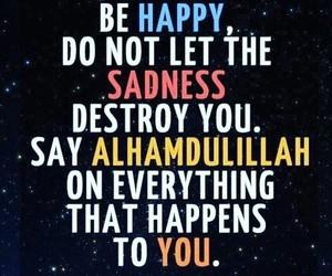 grateful, الحمًدلله, and be happy image