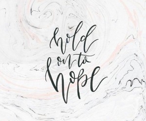 hope, quotes, and calligraphy image