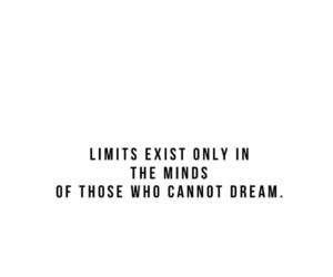 dreams, limits, and quotes image