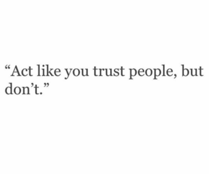 quotes, trust, and dont be like a prey image