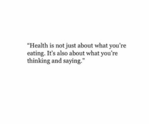 quotes, health, and words image