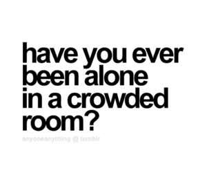 quotes, alone, and room image