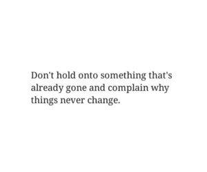 change, let go, and quotes image