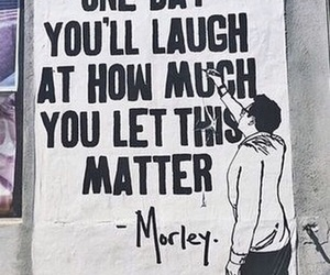 laugh, let, and matter image
