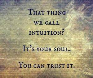 quotes, intuition, and soul image