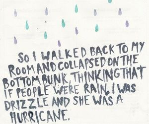 looking for alaska, quote, and rain image