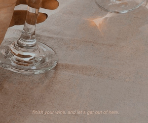aesthetic, quote, and wine image