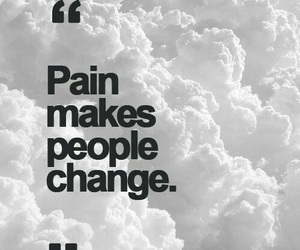 change, pain, and tollerate image