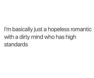 dirty, high, and romantic image