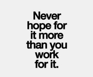 quotes, work, and hope image