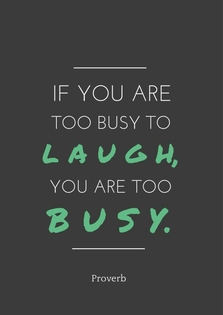 quotes, busy, and laugh image