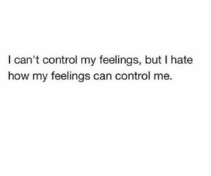 control, feelings, and love image