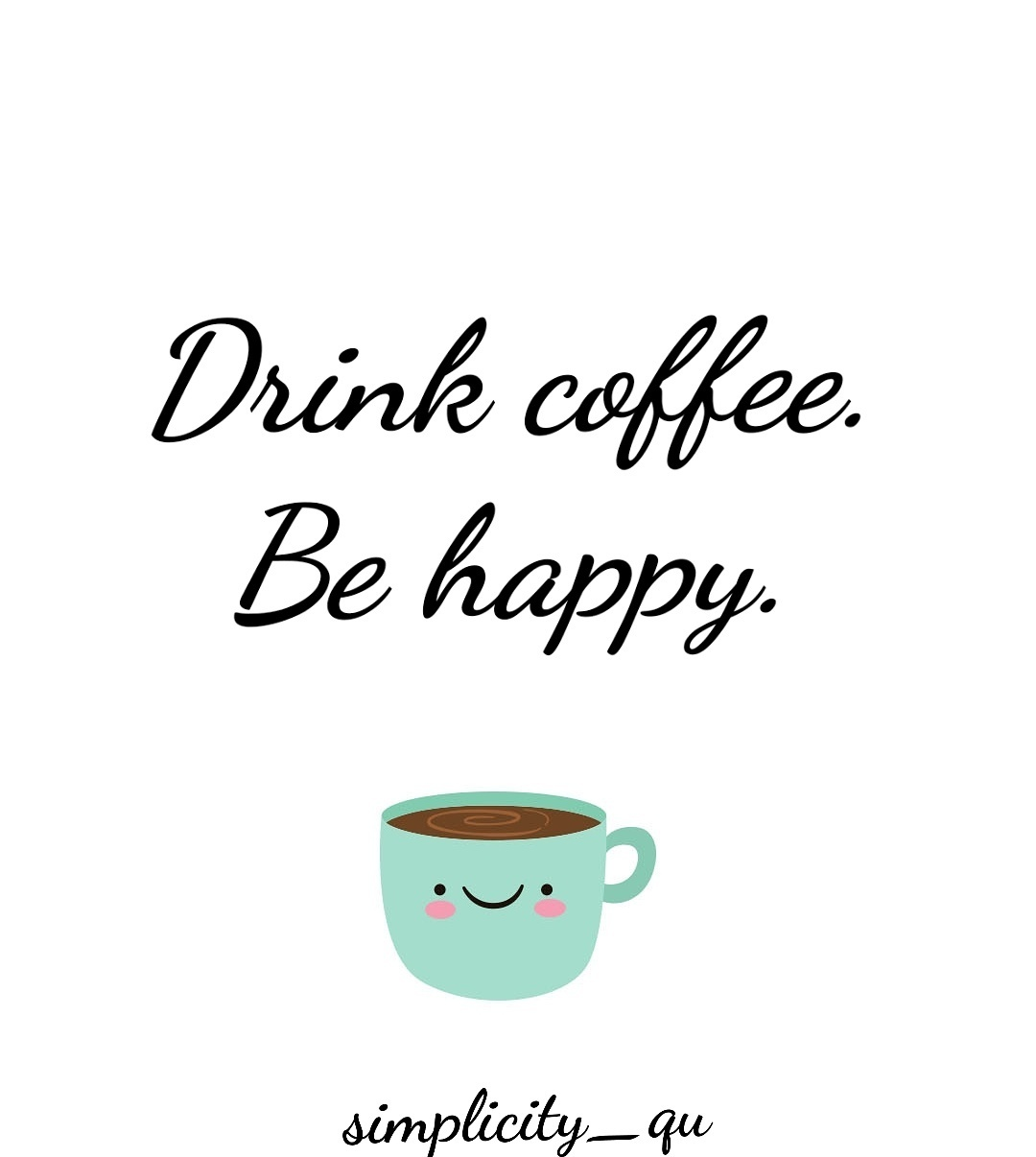 Image About Quotes In Coffee Addict By Animal Lover
