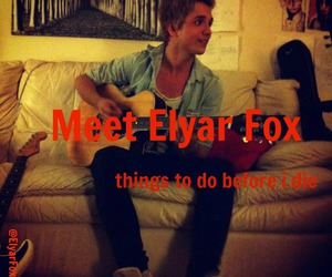 bucket list, things to do before i die, and elyar fox image