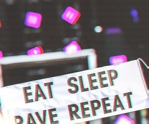 rave, eat, and sleep image