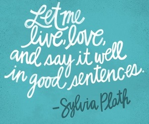 quotes and sylvia plath image