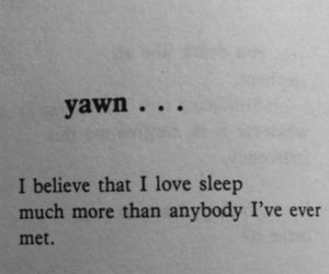 sleep, quotes, and yawn image